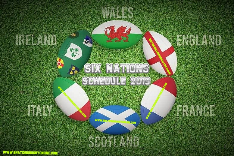 Six Nations 2019 Schedule