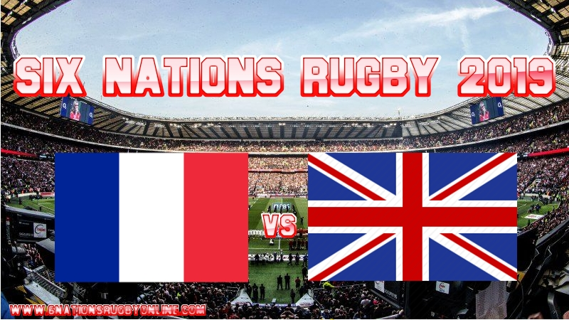 France vs England Rugby Live Stream On 10 Feb 2019