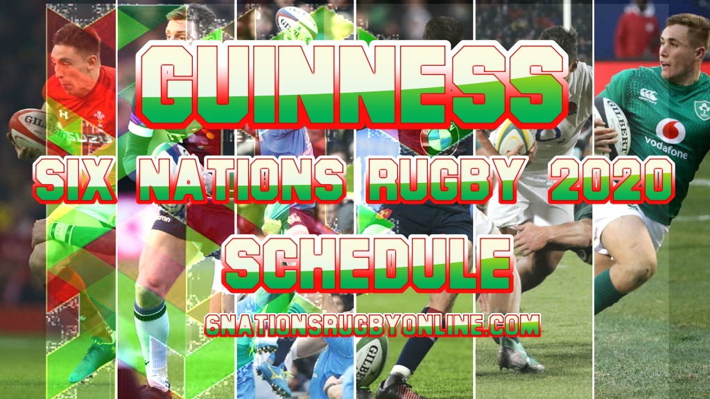 Guinness Six Nations Rugby 2020 Schedule