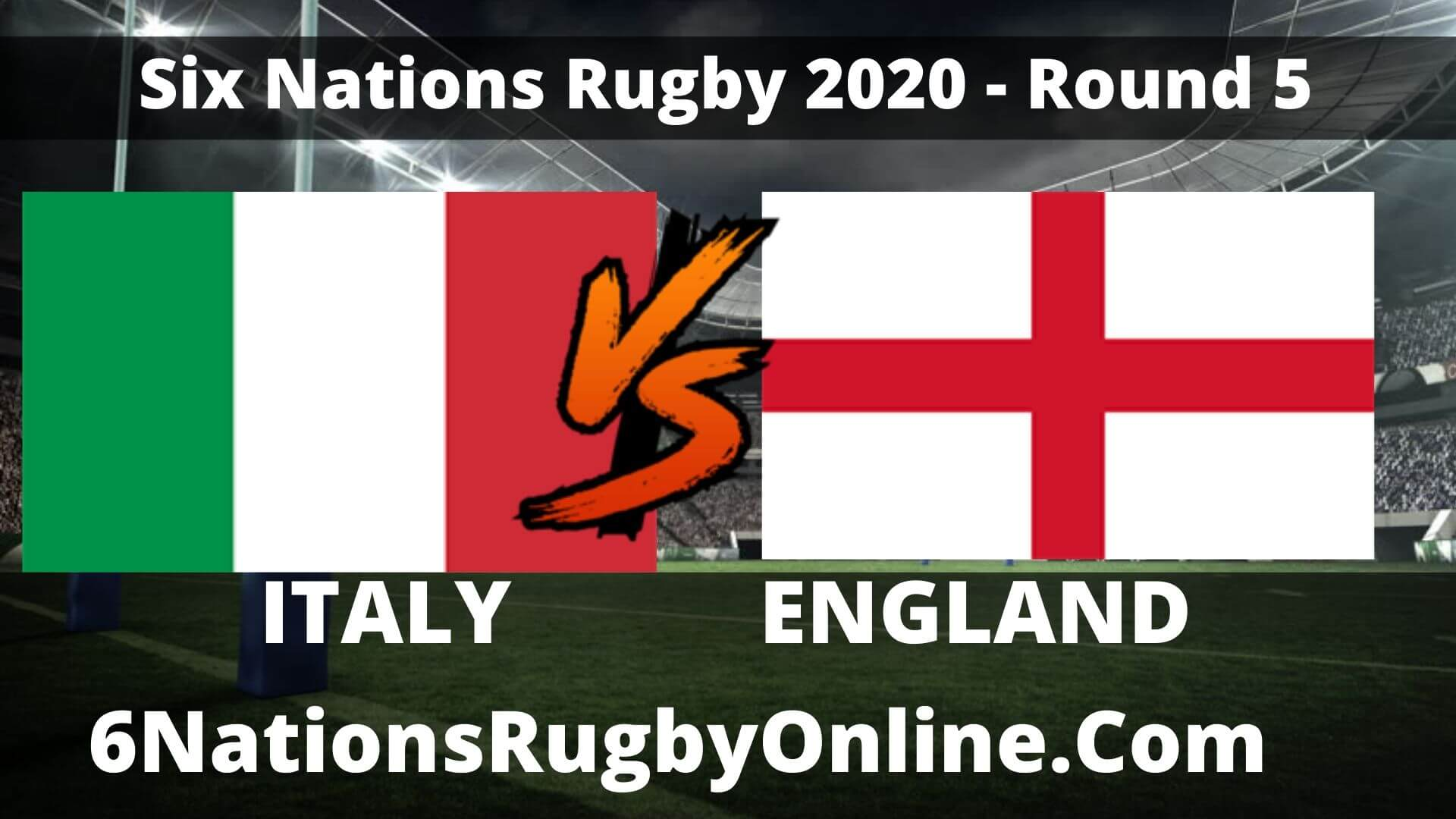 Watch England VS Italy 6 Nations Rugby Live
