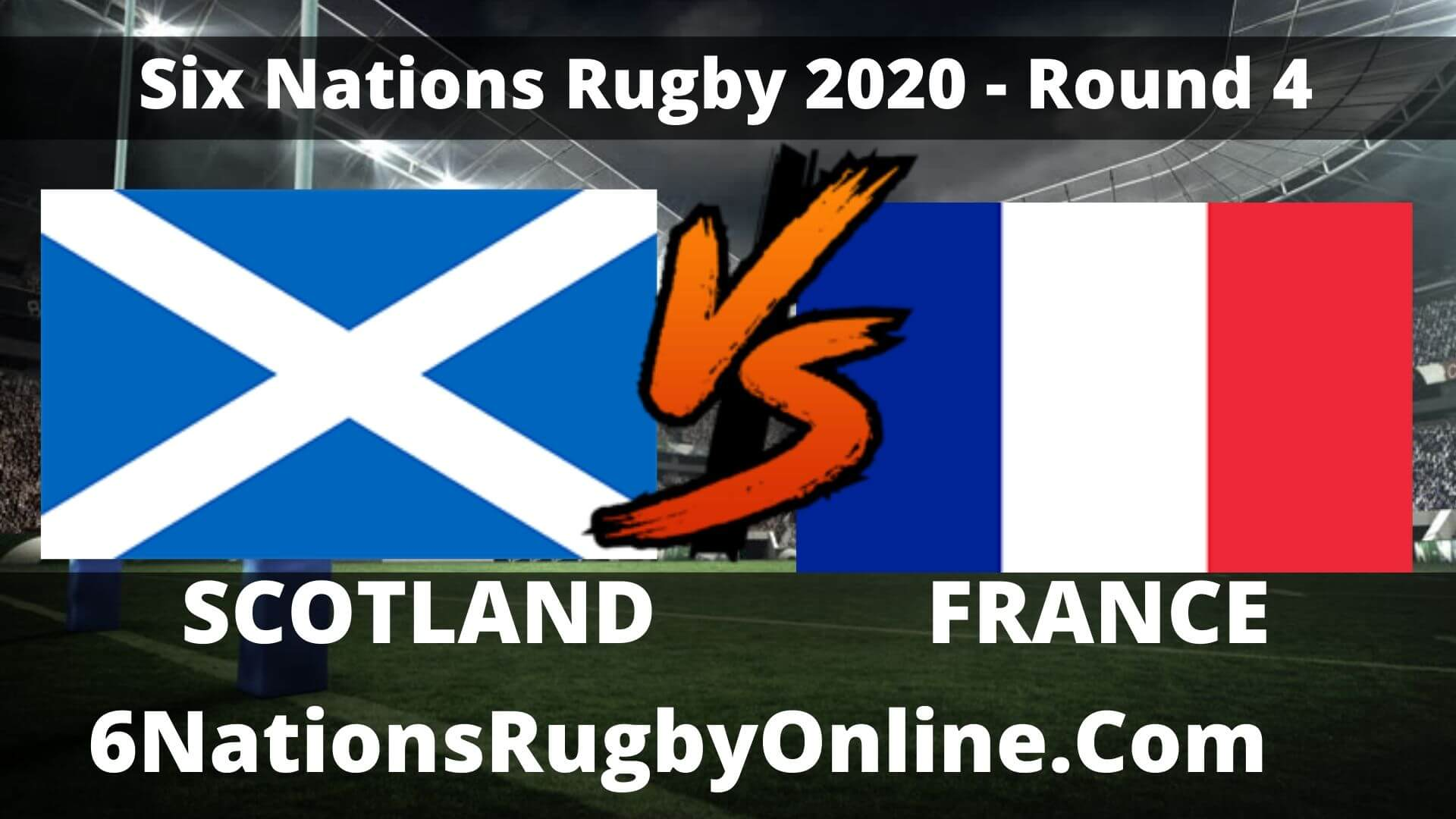 Watch France VS Scotland 6 Nations Rugby Live