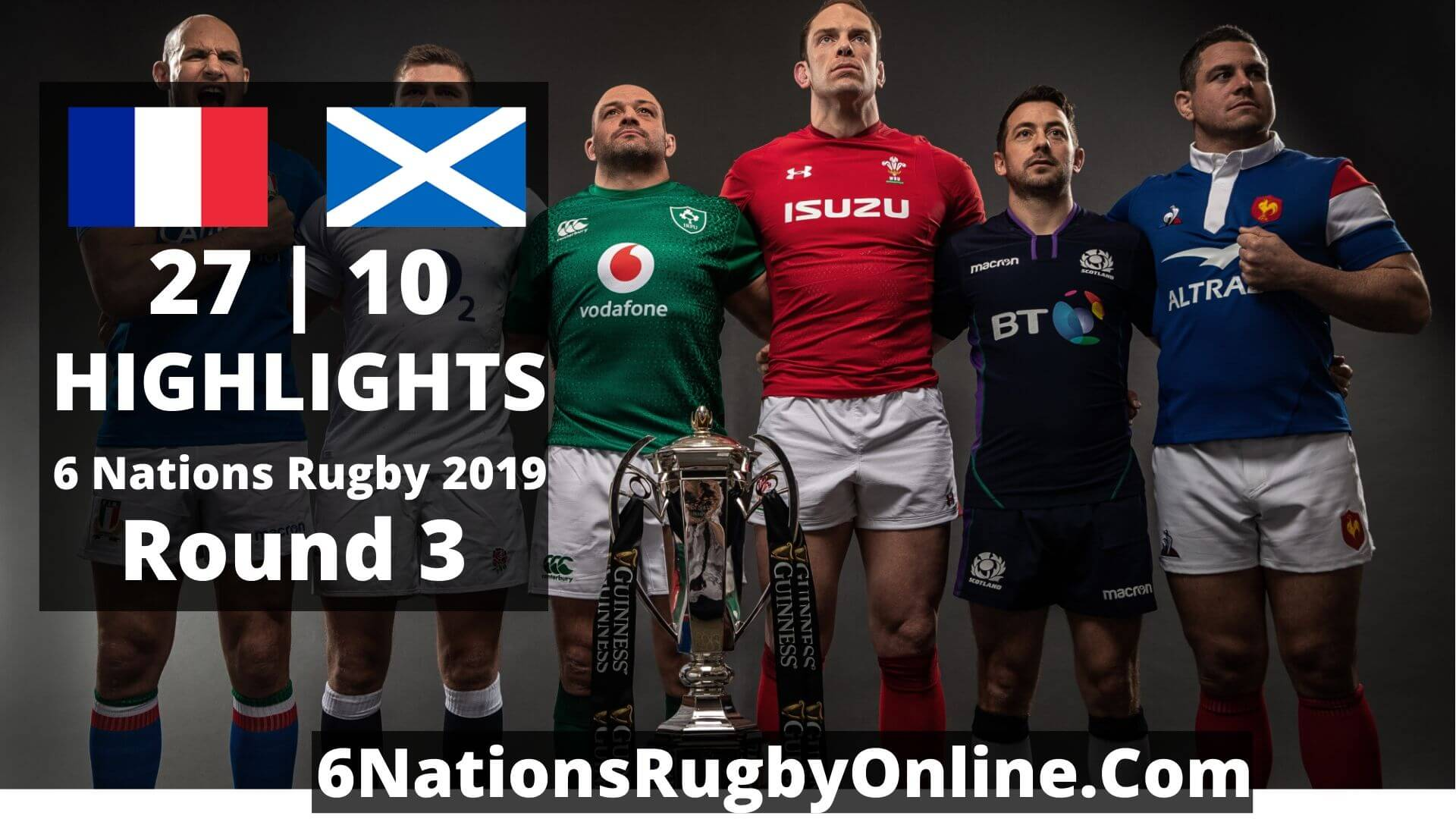 France Vs Scotland Highlights 2019 Six Nations Rugby Round 3