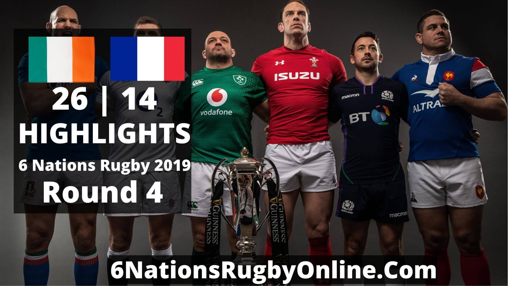 Ireland Vs France Highlights 2019 Six Nations Rugby Round 4