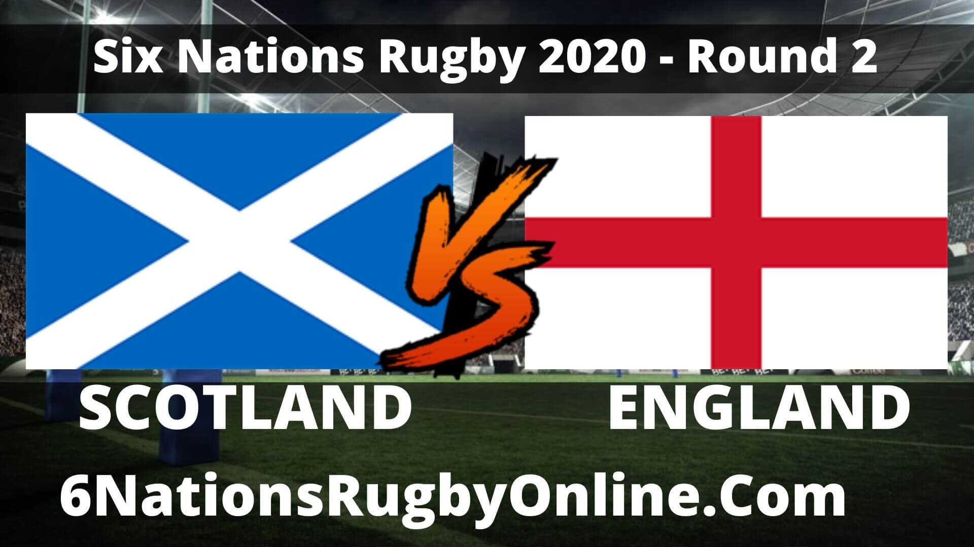 Scotland vs England Live Stream 2020 Round 2 | Full Match Replay