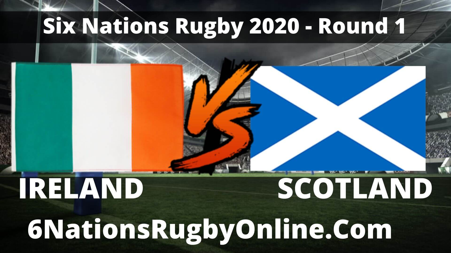 Ireland vs Scotland Live Stream 2020 Round 1 | Full Match Replay