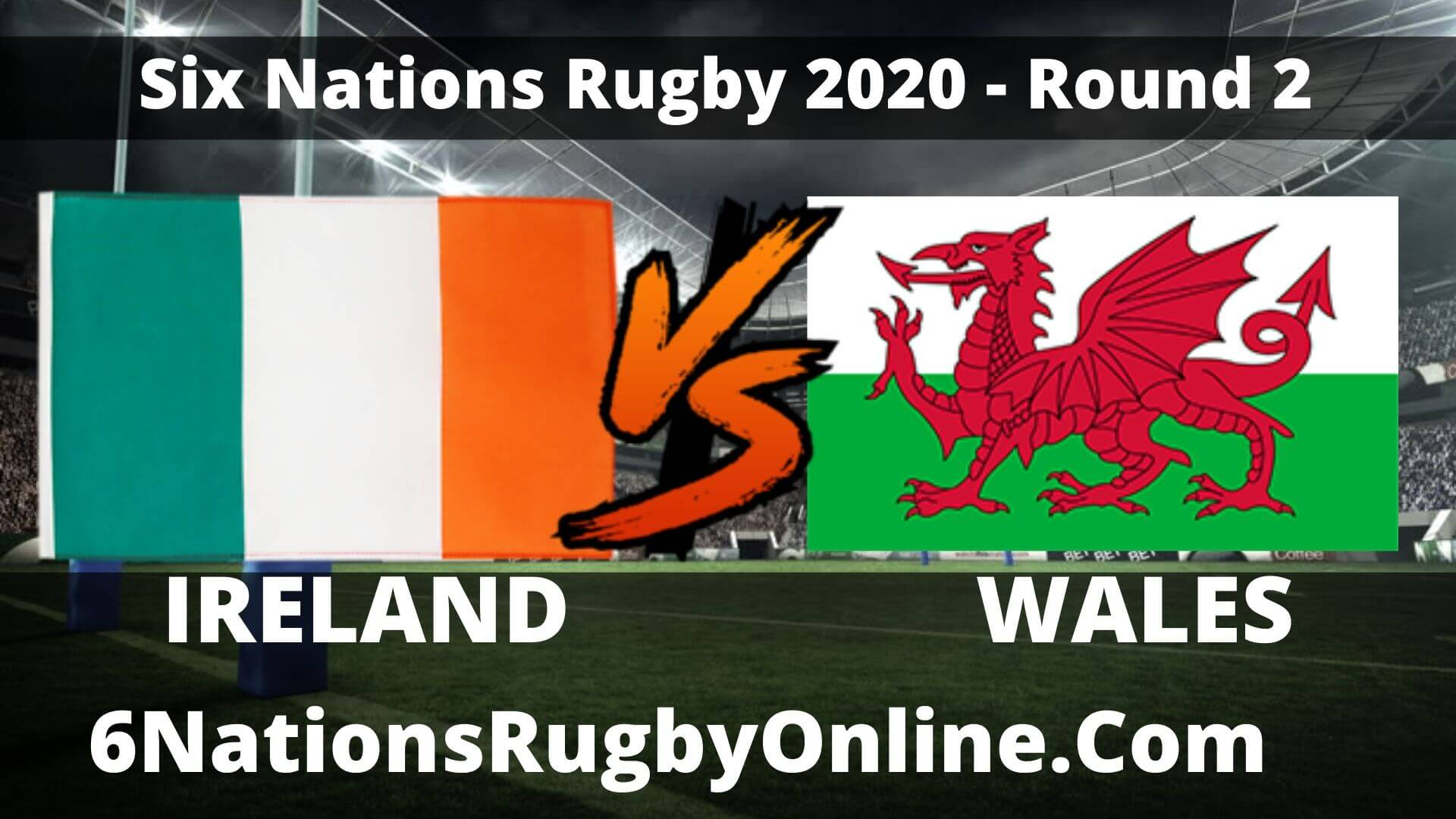 Ireland vs Wales Live Stream 2020 Round 2 | Match   Replay