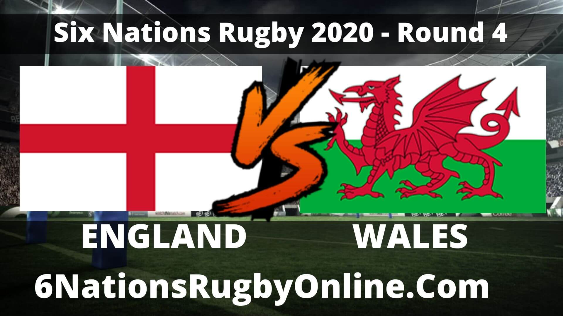 England vs Wales Live Stream 2020 Round 4 | Match Replay
