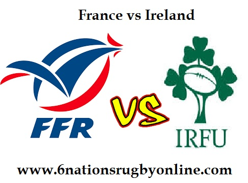 Live France vs Ireland Six Nations 2018 Streaming