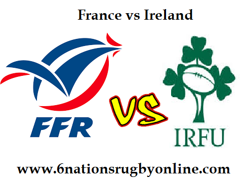 France vs Ireland six nations