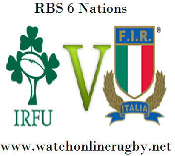 Ireland vs Italy six nations Rd 2